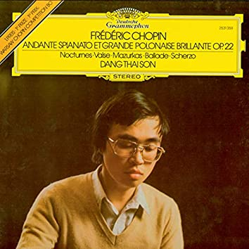 Chopin: Andante spianato et Grande Polonaise brilliante op. 22; Nocturnes; Valse; Mazurkas; Ballade; Scherzo