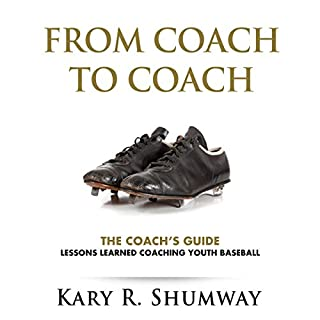 The Coach's Guide: Lessons Learned Coaching Youth Baseball audiobook cover art