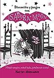 Diversión y juegos con Isadora Moon (Isadora Moon)...