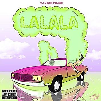 La la La (feat. YJ)