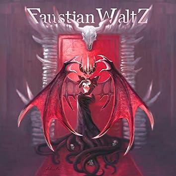 Faustian Waltz