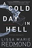 A Cold Day in Hell (A Cold Case Investigation (1))