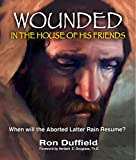Wounded in the House of His Friends