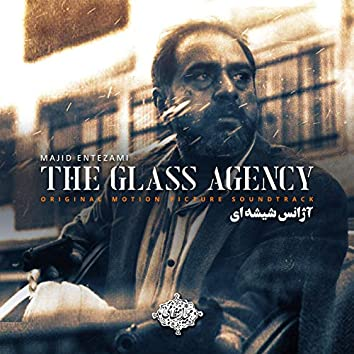 The Glass Agency (Original Motion Picture Soundtrack)