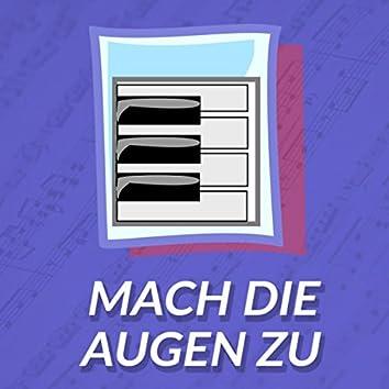 Mach die Augen zu (Die Ärzte Coverversion) (Piano Version)