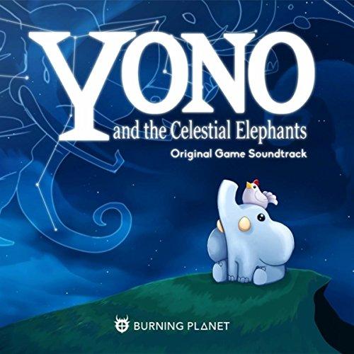 Yono and the Celestial Elephants (Original Game Soundtrack)