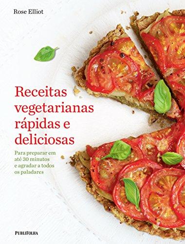 Receitas Vegetarianas Rápidas e Deliciosas