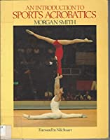 An Introduction to Sports Acrobatics