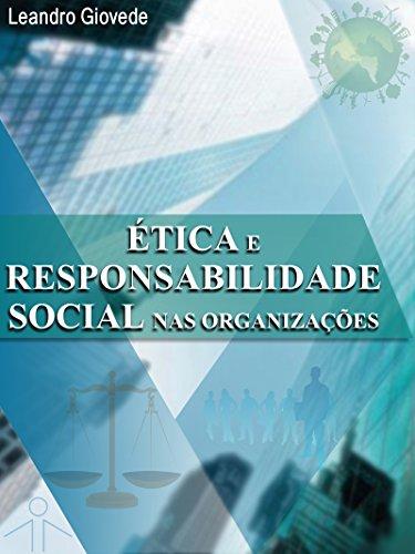 ÉTICA E RESPONSABILIDADE SOCIAL NAS ORGANIZAÇÕES