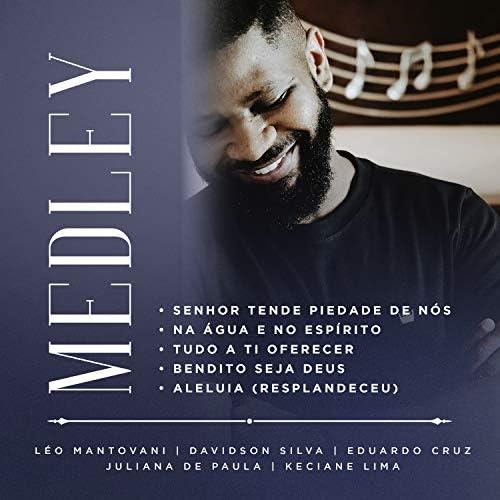 Leo Mantovani feat. Davidson Silva, Eduardo Cruz, Juliana de Paula & Keciane Lima