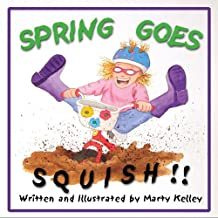 Spring Goes Squish!