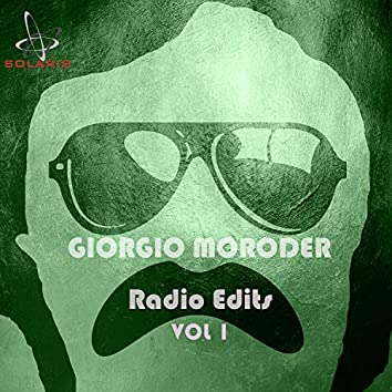 Giorgio Moroder Radio Edits, Vol.1