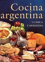 Cocina Argentina: Clásica y Moderna (Spanish Edition)