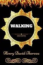 Walking: By Henry David Thoreau - Illustrated
