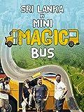Sri Lanka in Mini Magic Bus