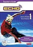 Echo 1 Teacher's Guide Renewed Framework Edition