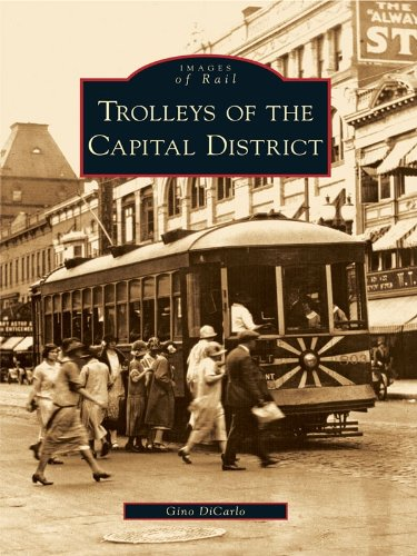 Trolleys of the Capital District (Images of Rail) (English Edition)