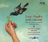 Pisador: Gentil Caballero (Libro De Musica De Vihuela, Salamanca, 1552) ; De Mulder, Aleman, Consort De Violas De Gamba De La Univ. Salamanca