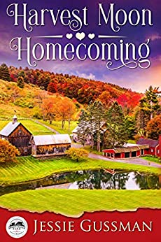 Harvest Moon Homecoming (Sweet Haven Farm Book 1) by [Jessie Gussman]