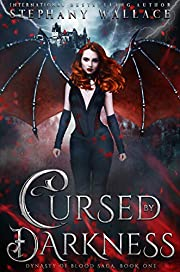 Cursed by Darkness: A Vampire Romance (Dynasty of Blood Saga Book 1)