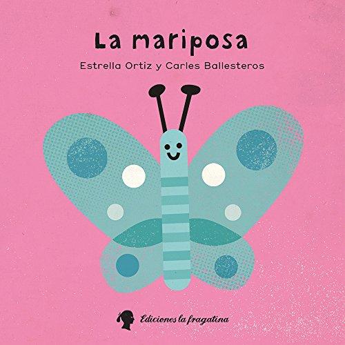 La mariposa (XIQUETS)