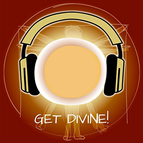 Get Divine! Unveil Your Own Divinity by Hypnosis Titelbild