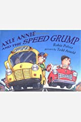 Axle Annie and the Speed Grump Hardcover