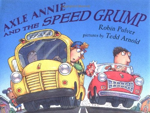 Axle Annie and the Speed Grump