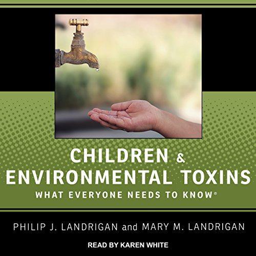Children and Environmental Toxins audiobook cover art