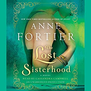 The Lost Sisterhood     A Novel              By:                                                                                                                                 Anne Fortier                               Narrated by:                                                                                                                                 Cassandra Campbell                      Length: 23 hrs and 58 mins     202 ratings     Overall 4.2