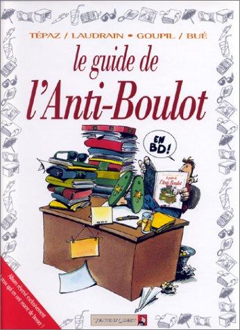Les Guides en BD - Tome 15: L'Anti-boulot