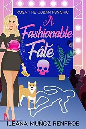 A Fashionable Fate
