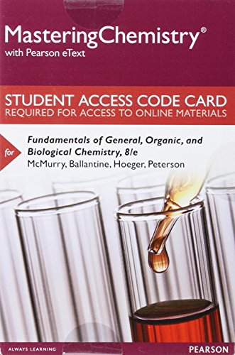 Mastering Chemistry with Pearson eText -- Standalone Access Card -- for Fundamentals of General, Organic, and Biological Chemistry (8th Edition)