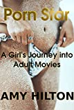 Porn Star: A girl's journey into adult movies