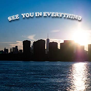 See You in Everything