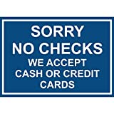Sorry No Checks We Accept Cash Or Credit Cards Vinyl Sticker Decal 8'