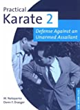 Practical Karate Book 2: Against the Unarmed Assailant (Practical Karate Series, Band 2) - Donn F. Draeger
