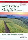 North Carolina Hiking Trails, 4th (AMC Hiking Guide Series)