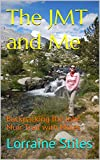 The JMT and Me: Backpacking the John Muir Trail with Mules (English Edition)