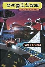 Fast Forward (Replica: The Plague Trilogy III)