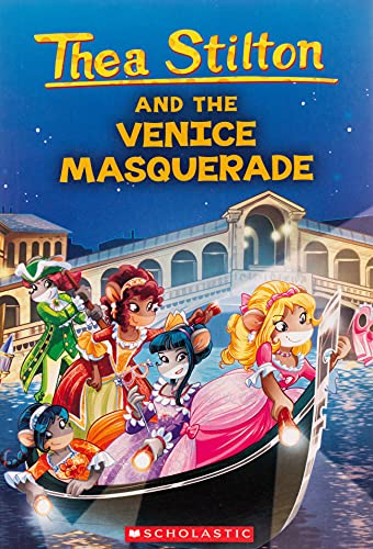 Thea Stilton And The Venice Masquerade: A Geronimo Stilton Adventure: 26