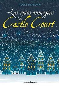Les nuits enneigées de Castle Court par Holly Hepburn