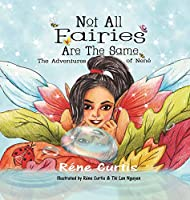 Not All Fairies Are The Same: The Adventures of Nené