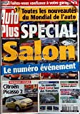 AUTO PLUS [No 941] du 19/09/2006 - TOUTES LES NOUVEAUTES DU MONDIAL DE L'AUTO - SPECIAL SALON - CITROEN PICASSO 2 - LA NOUVELLE OPEL CORSA - ENCHERES SUR INTERNET - VW TOURAN RESTYLEE - LES CABINES RADARS