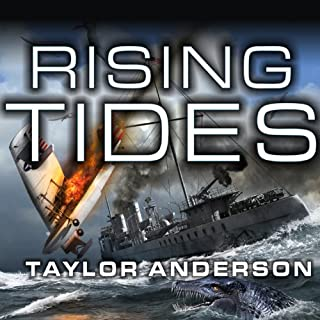 Rising Tides     Destroyermen, Book 5              Written by:                                                                                                                                 Taylor Anderson                               Narrated by:                                                                                                                                 William Dufris                      Length: 17 hrs and 27 mins     2 ratings     Overall 4.5