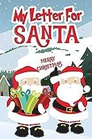 My Letter for Santa: Christmas Journal for Kids