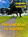 The Long Road To Nowhere (English Edition)