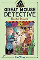 Basil in Mexico (3) (The Great Mouse Detective)