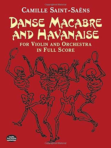 Danse Macabre and Havanaise (Dover Music Scores)