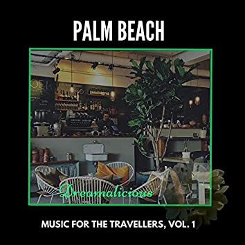 Palm Beach - Music For The Travellers, Vol. 1